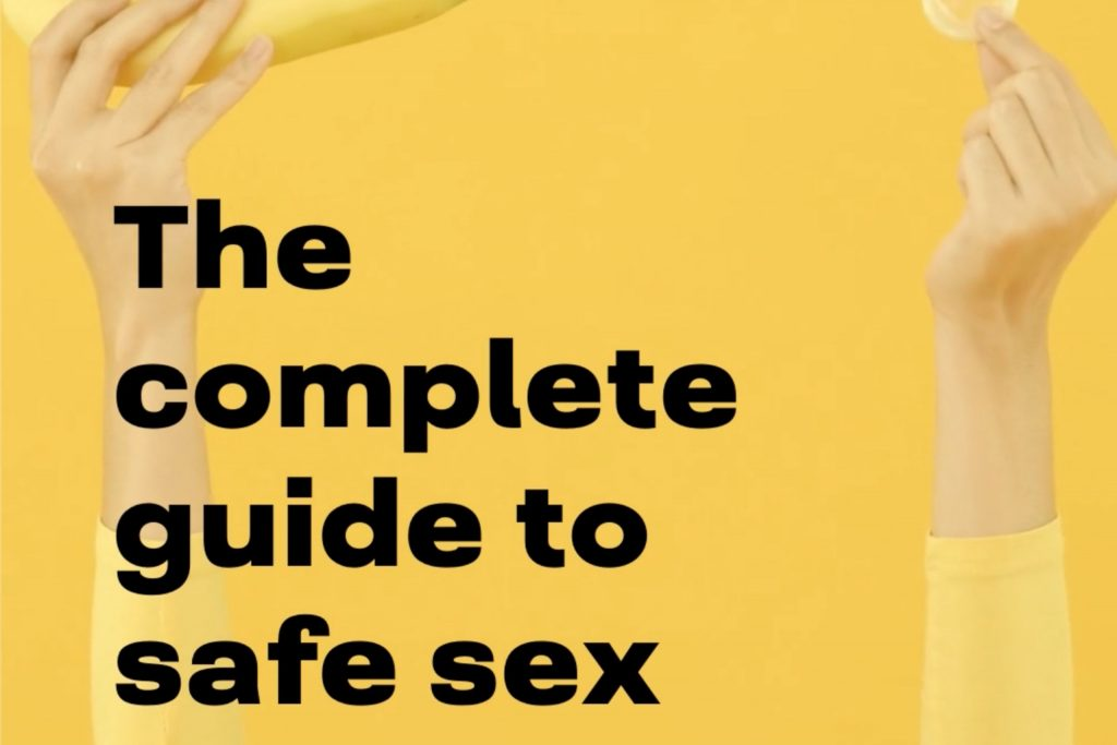The Complete Guide to Safe Sex   stigma health